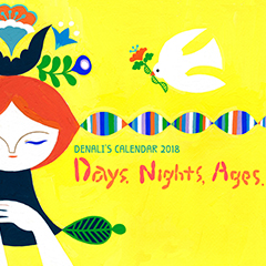 Denali's Calendar 2018「Days, Nights, Ages」